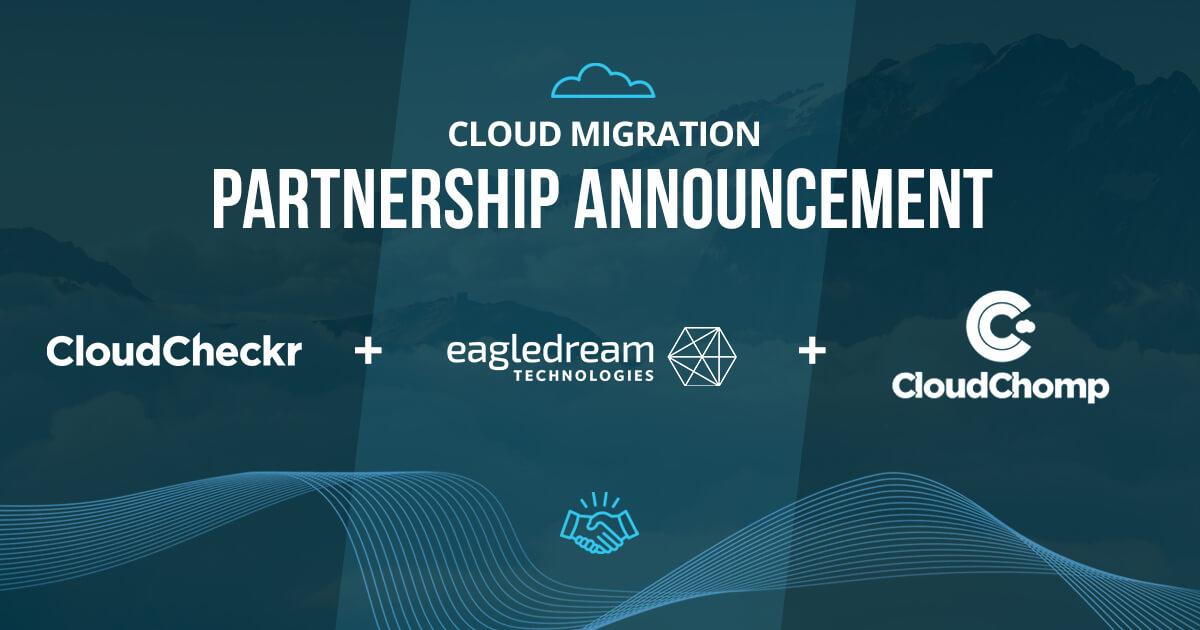 EagleDream Cloud Migration Partnership Announcement